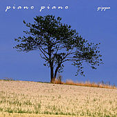 Piano Piano - Single by Gippa