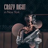 Crazy Night in New York de Various Artists
