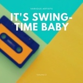 It's Swing-Time Baby, Vol. 2 by Various Artists