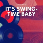 It's Swing-Time Baby, Vol. 3 de Various Artists