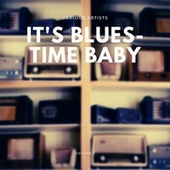 It's Blues-Time Baby, Vol. 2 von Various Artists