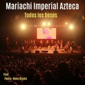 Todos los Besos de Mariachi Imperial Azteca