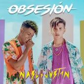 Obsesión by Nael Y Justin