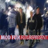 Futurepresent by Mod Fun