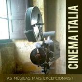Cinema Italia - As músicas mais excepcionais (1) de Various Artists