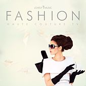 Fashion: Haute Couture TV by Lovely Music Library