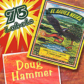 75 Labels by Doug Hammer