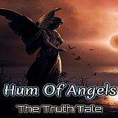 Hum of Angels by The Truth Tale