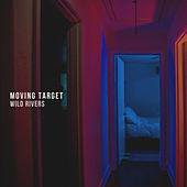 Moving Target by Wild Rivers