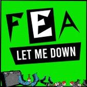 Let Me Down de Fea