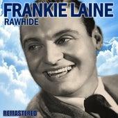 Rawhide (Remastered) de Frankie Laine