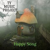 Happy Song von Ty Music Project