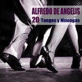 20 Tangos y Milongas (Remasterizado) de Alfredo De Angelis