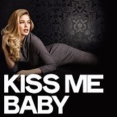 Kiss Me Baby de Various Artists