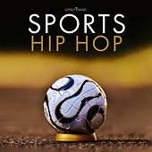 Sports Hip Hop by Lovely Music Library