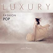 Luxury Fashion Pop by Lovely Music Library