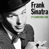 It's Christmas Time von Frank Sinatra