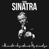 Ultimate Christmas by Sinatra von Frank Sinatra