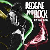 Reggae and Rock Like Never Before de Various Artists