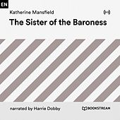 The Sister of the Baroness von Bookstream Audiobooks