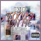 Focus On Me by Lost Boyz