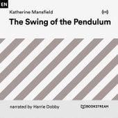 The Swing of the Pendulum von Bookstream Audiobooks