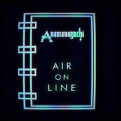 Air On Line by Anamanaguchi