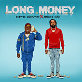 Long Money de PeeWee LongWay