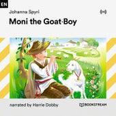 Moni the Goat-Boy von Bookstream Audiobooks