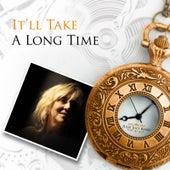 It'll Take a Long Time by Julie July Band