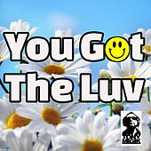 You Got the Luv (White Label) by Tony Magik