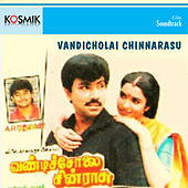Vandicholai Chinnarasu (Original Motion Picture Soundtrack) by A.R. Rahman