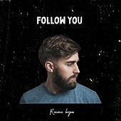 Follow You by Rasmus Hagen