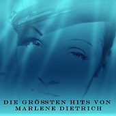 Die größten Hits von Marlene Dietrich de Marlene Dietrich