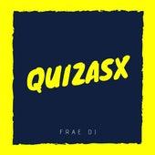 Quizasx de Frae DJ