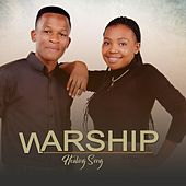 Healing Song by Warship