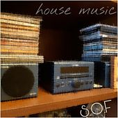 House Music by S.O.F