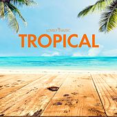 Tropical by Lovely Music Library