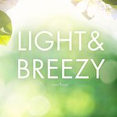 Light & Breezy by Lovely Music Library