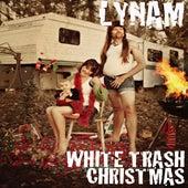 White Trash Christmas by Lynam