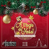 A Magia Do Natal III by Andrea Amorim