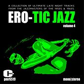 Ero-Tic Jazz Volume 4 de Various Artists