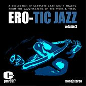 Ero-Tic Jazz Volume 2 by Various Artists