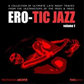 Ero-Tic Jazz Volume 1 de Various Artists