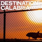 Destination Calabria by Various Artists