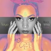 Black, White & Love von Taiya