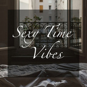 Sexy Time Vibes de Various Artists