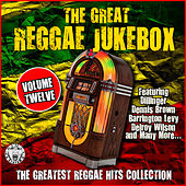 The Great Reggae Jukebox - Volume Twelve by Various Artists