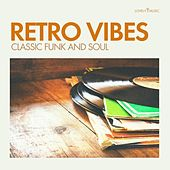Retro Vibes: Classic Funk and Soul by Lovely Music Library