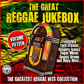 The Great Reggae Jukebox - Volume Fifteen by Various Artists